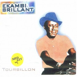 Ekambi Brillant - Tourbillon (Medley, vol.1)