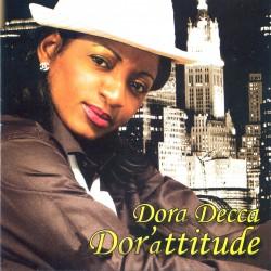 Dora Décca - Dor'attitude