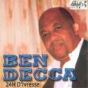Ben Decca - Album 24h d'ivresse titre à 0,99€