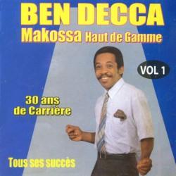 Ben Decca - Makossa haut de gamme, vol. 1 (Tous ses succès)