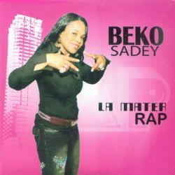 Beko Sadey - La mater Rap ( achat à l'unité)