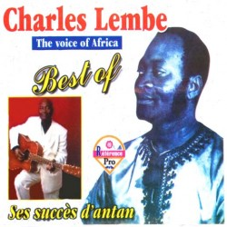 Charles Lembé - Best of  Ses succès d'antan (The Voice of Africa) titres à 0,99€