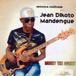 Jean Dikoto Madengue - Money the Sweet